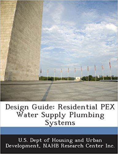Design Guide Residential PEX Water Supply Plumbing Systems second edition